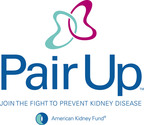 American Kidney Fund launches Pair Up campaign. Join the Fight at PairUpNow.org.  (PRNewsFoto/American Kidney Fund)