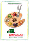 "National Nutrition Month 2011 encourages all Americans to include a rainbow of foods at every meal and always ""Eat Right with Color.""  (PRNewsFoto/American Dietetic Association)"
