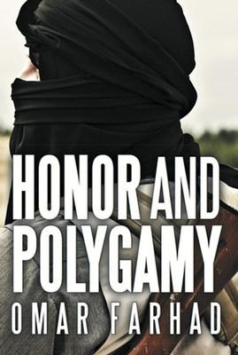 """""""Honor and Polygamy"""" by author Omar Farhad"""