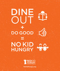 Dine Out this September and Help Share Our Strength's No Kid Hungry® Campaign End Childhood Hunger in America