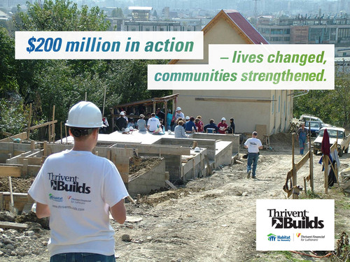 Thrivent Financial reaches $200 million in donations to Habitat for Humanity. (PRNewsFoto/Habitat for Humanity ...