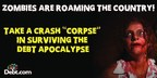 Debt is turning people into overextended decaying zombies. Watch the Debt-Apocalypse video to see if they survive. #ZombieApocalypse, #walkingdead, #debtfree, #debt, #zombiedebt