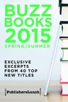 Enjoy an early first look at books from bestselling authors in Buzz Books 2015