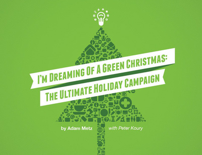 "Infusionsoft's e-book, ""I'm Dreaming of a Green Christmas: The Ultimate Holiday Email Campaign.""  (PRNewsFoto/Infusionsoft)"