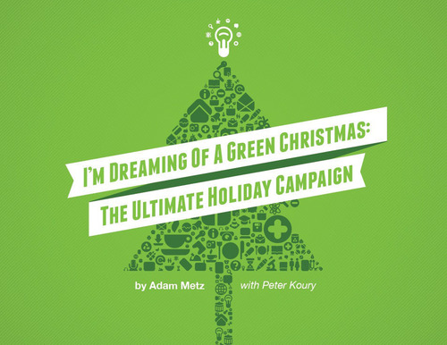 "Infusionsoft's e-book, ""I'm Dreaming of a Green Christmas: The Ultimate Holiday Email ..."