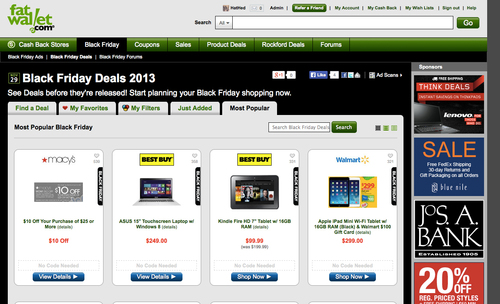 FatWallet's Black Friday Deal Finder is a one-stop resource for shoppers to compare and shop for all the ...