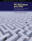 Expedited Jury Trials Secure Americans' Precious Right to Trial by Jury