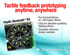 Tactile feedback prototyping anytime, anywhere (PRNewsFoto/Texas Instruments)