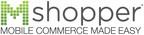 mShopper, the global leader in mobile commerce platforms. (PRNewsFoto/mShopper)