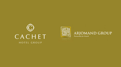 Cachet Hotel Group Announces Strategic Partnership with Arjomand Group, Strengthening International Expansion