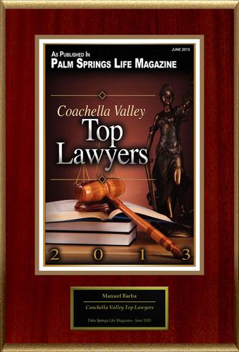 "Manuel J. Barba Selected For ""Coachella Valley Top Lawyers"".  (PRNewsFoto/American Registry)"