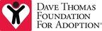Dave Thomas Foundation for Adoption (PRNewsFoto/Dave Thomas Foundation for ...)