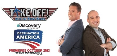 CLEARED FOR 'TAKE OFF!' SAVVY STEWS LAND THEIR OWN SHOW ON DESTINATION AMERICA. PREMIERES OCTOBER 2!