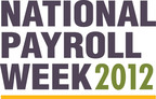 Happy National Payroll Week! Learn how to maximize your paycheck and reduce your tax burden at www.nationalpayrollweek.com.  (PRNewsFoto/The American Payroll Association)