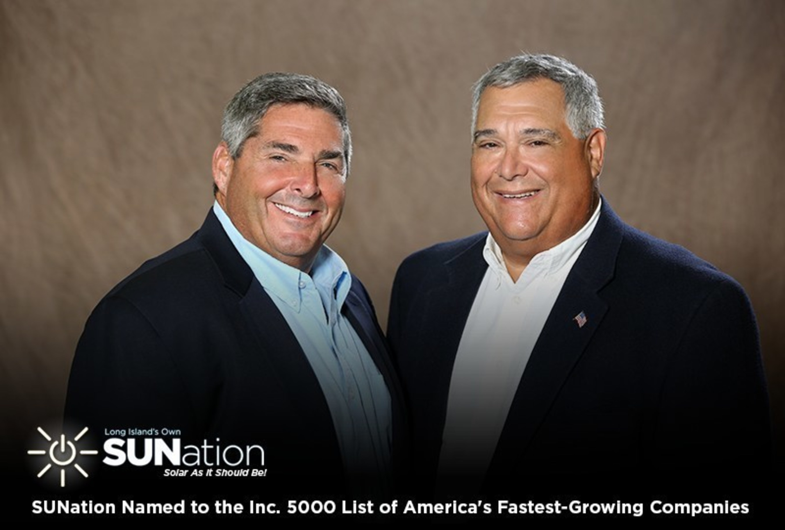 Inc. magazine has named SUNation Solar Systems (www.SUNationLI.com) to its 35th annual Inc. 5000, an exclusive ranking of the nation's fastest-growing private companies. Pictured are co-founder and CEO Scott Maskin (left) and co-founder and chief of sales Mike Bailis (right)