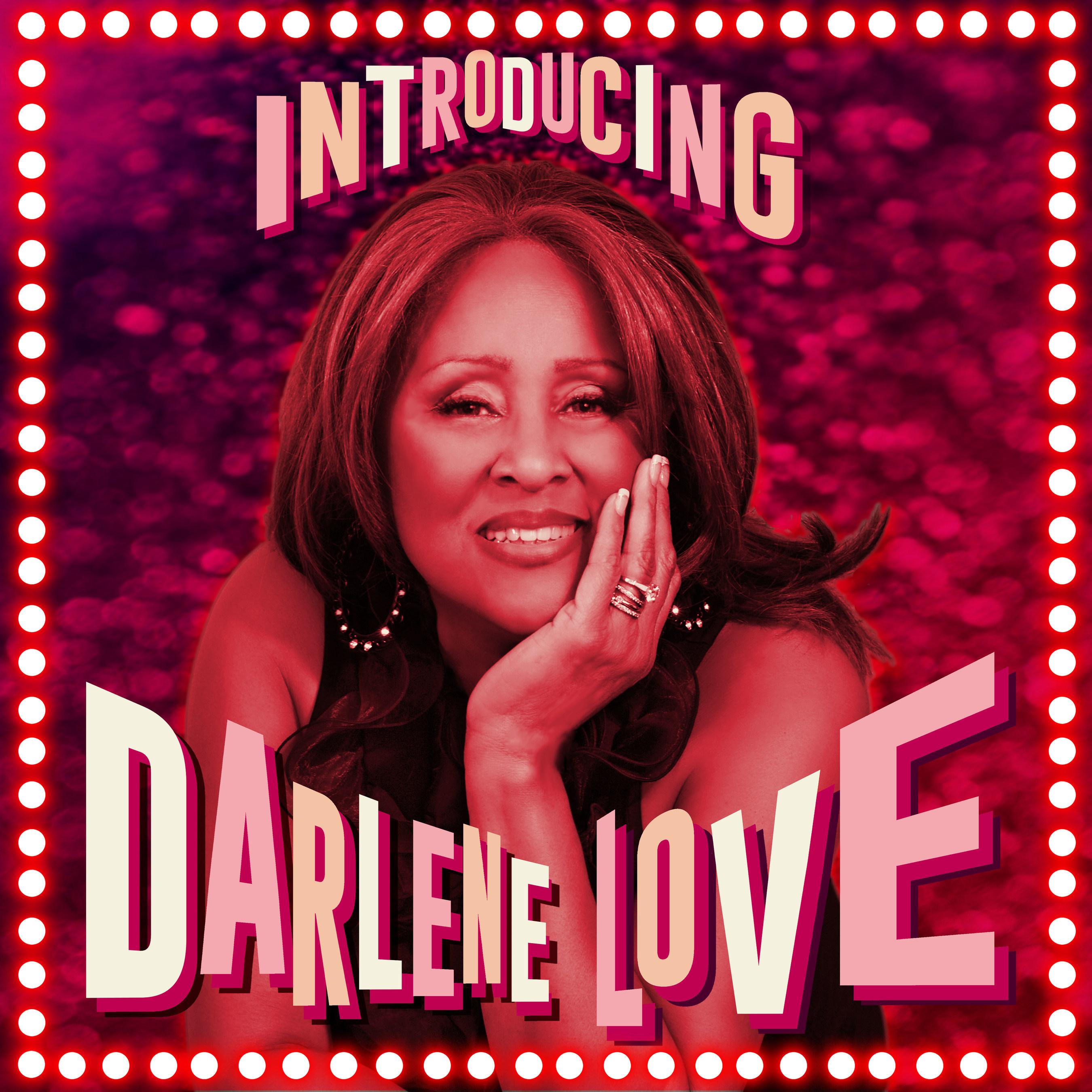 Long Awaited New Darlene Love Album 'Introducing Darlene Love' Available September 18