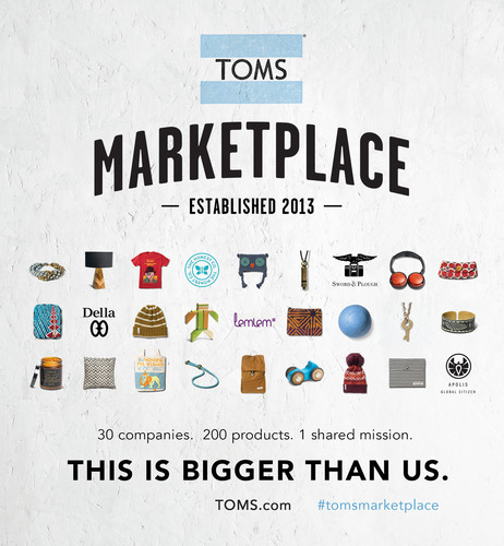 THE TOMS MARKETPLACE LAUNCHES AT TOMS.COM. One for One(R) Company Curates, Sells and Promotes Over 200 Products from 30 Different Companies That Incorporate Giving Into Their Business Models.  (PRNewsFoto/TOMS)