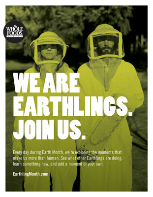 Whole Foods Market encourages Earthlings to celebrate earth's beauty and bounty: EarthlingMonth.com.  (PRNewsFoto/Whole Foods Market)