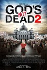 God's Not Dead 2 Draws On Today's Headlines For Inspiring Story Of Defending Religious Liberty