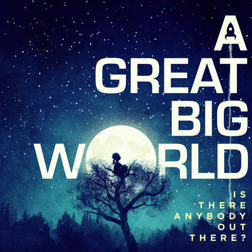 """A Great Big World """"Is There Anybody Out There?"""" Out January 21st. (PRNewsFoto/Black Magnetic/Epic Records) (PRNewsFoto/BLACK MAGNETIC/EPIC RECORDS)"""