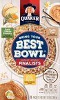 Quaker® Reveals The Three Finalist Flavors In First-Ever Bring Your Best Bowl™ Contest To Wrap Up