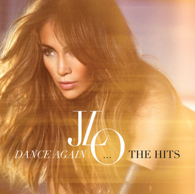 "Jennifer Lopez New Album ""Dance Again...the Hits"" Album Artwork.  (PRNewsFoto/Epic Records)"