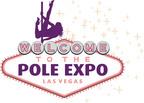 Pole Expo Takes Over Las Vegas Thursday September 5th Through the 8th at the Palms. (PRNewsFoto/Pole Expo)