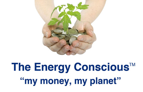 "The Energy Conscious' slogan, ""my money, my planet"" is indicative of the driving force behind its product offerings and social responsibility efforts, and strikes the tone of smart savings, savvy business and environmental sustainability that it hopes will resonate with energy-conscious customers.  (PRNewsFoto/The Energy Conscious)"