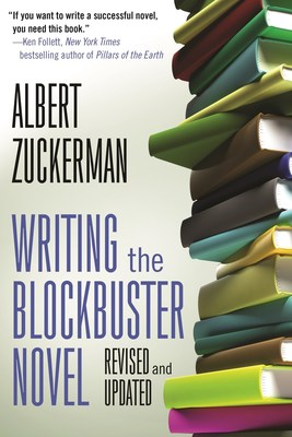 Forge Books announces today's on-sale availability of a new Forge Books hardcover, trade paperback, and e-Book title, WRITING THE BLOCKBUSTER NOVEL, the newly updated version of the must-have tool for aspiring authors by legendary literary agent, ALBERT ZUCKERMAN.