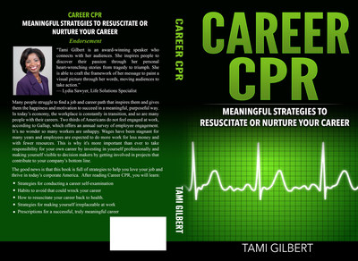 Career CPR: Meaningful Strategies to Resuscitate or Nurture Your Career