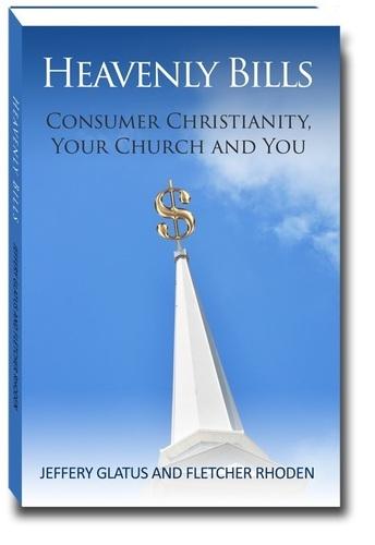 Heavenly Bills: Consumer Christianity, Your Church and You - book cover (PRNewsFoto/Jeffery Glatus, Fletcher Roden)