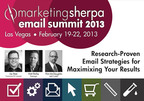 Email Summit 2013: The Only Email Marketing Conference Based on Proven Research.  (PRNewsFoto/MarketingSherpa)