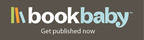 BookBaby - Get published now.  (PRNewsFoto/BookBaby)