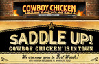 Cowboy Chicken Now Open In Ft. Worth, Texas