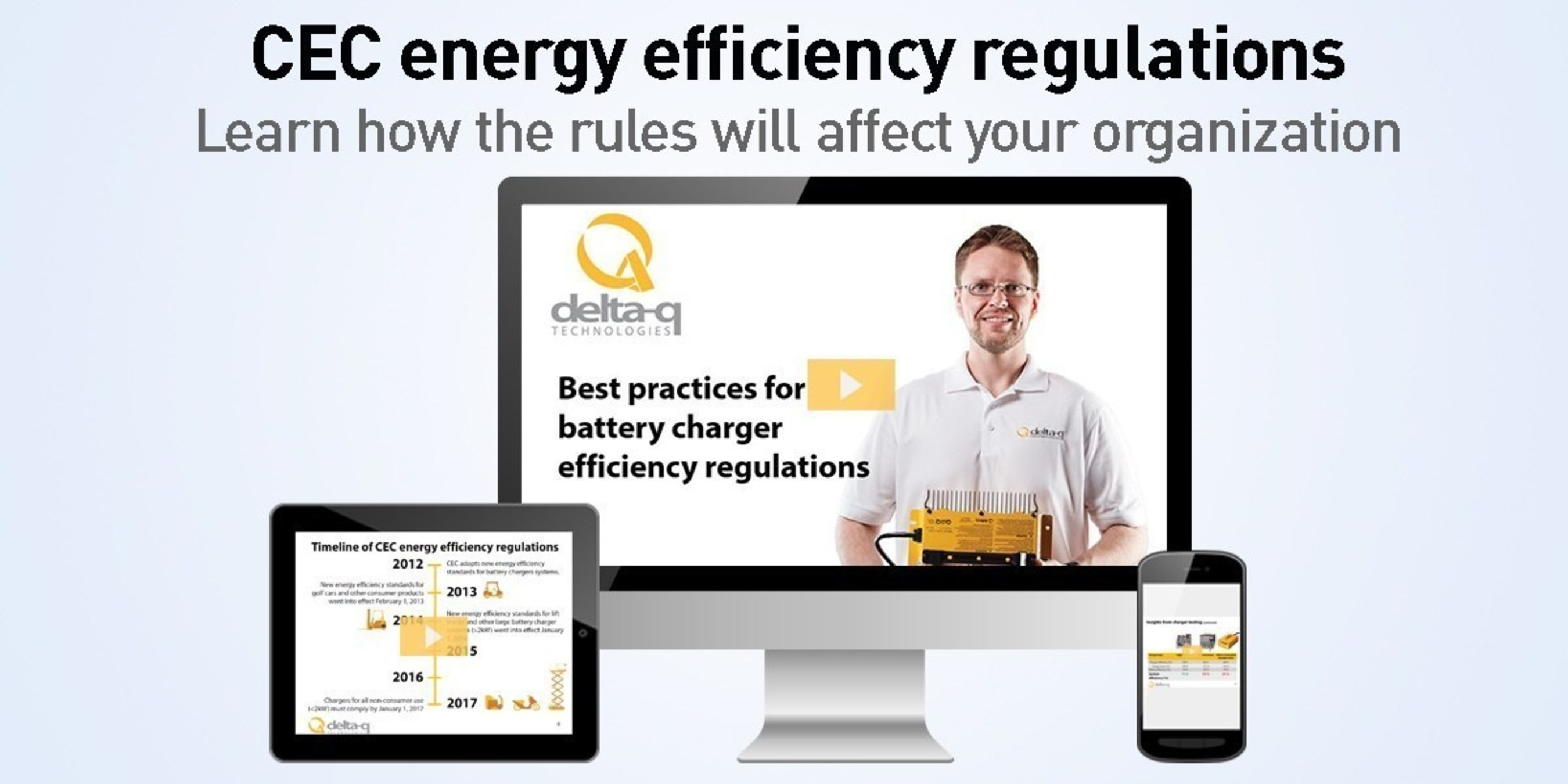 Delta-Q Technologies Provides Insights And Guidance Into Upcoming CEC Energy Efficiency Regulations For Industrial Battery Chargers