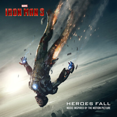 "Heroes Fall (Music Inspired by Marvel's ""Iron Man 3"") on Marvel Music/Hollywood Records.  (PRNewsFoto/Walt Disney Records)"