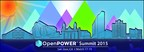 The OpenPOWER Foundation will host its first OpenPOWER Summit March 17-19, 2015 at the San Jose Convention Center