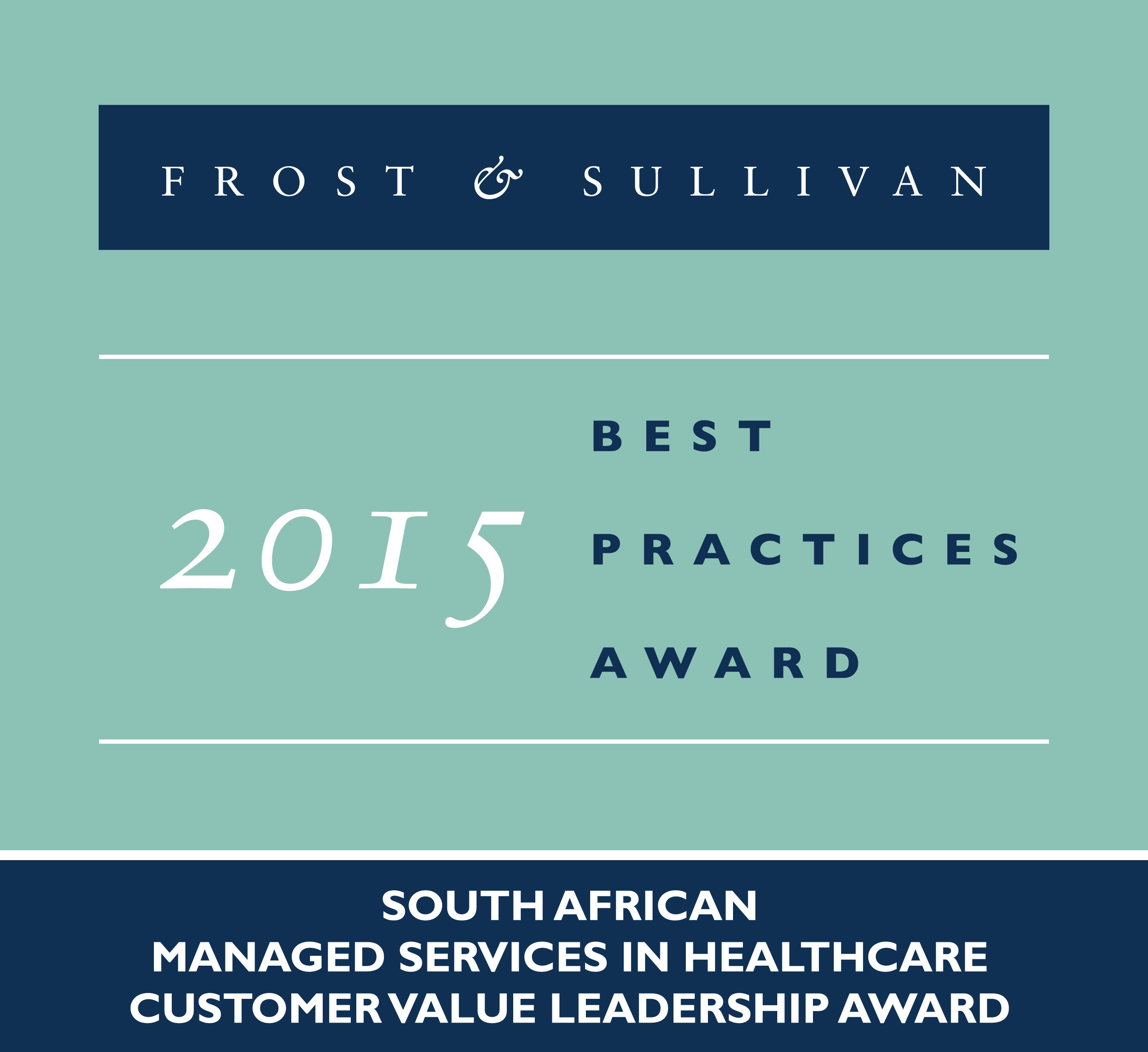 Frost & Sullivan Recognizes T-Systems for the Unparalleled Customer Value it Offers South African Healthcare Clients as a Managed Services Provider