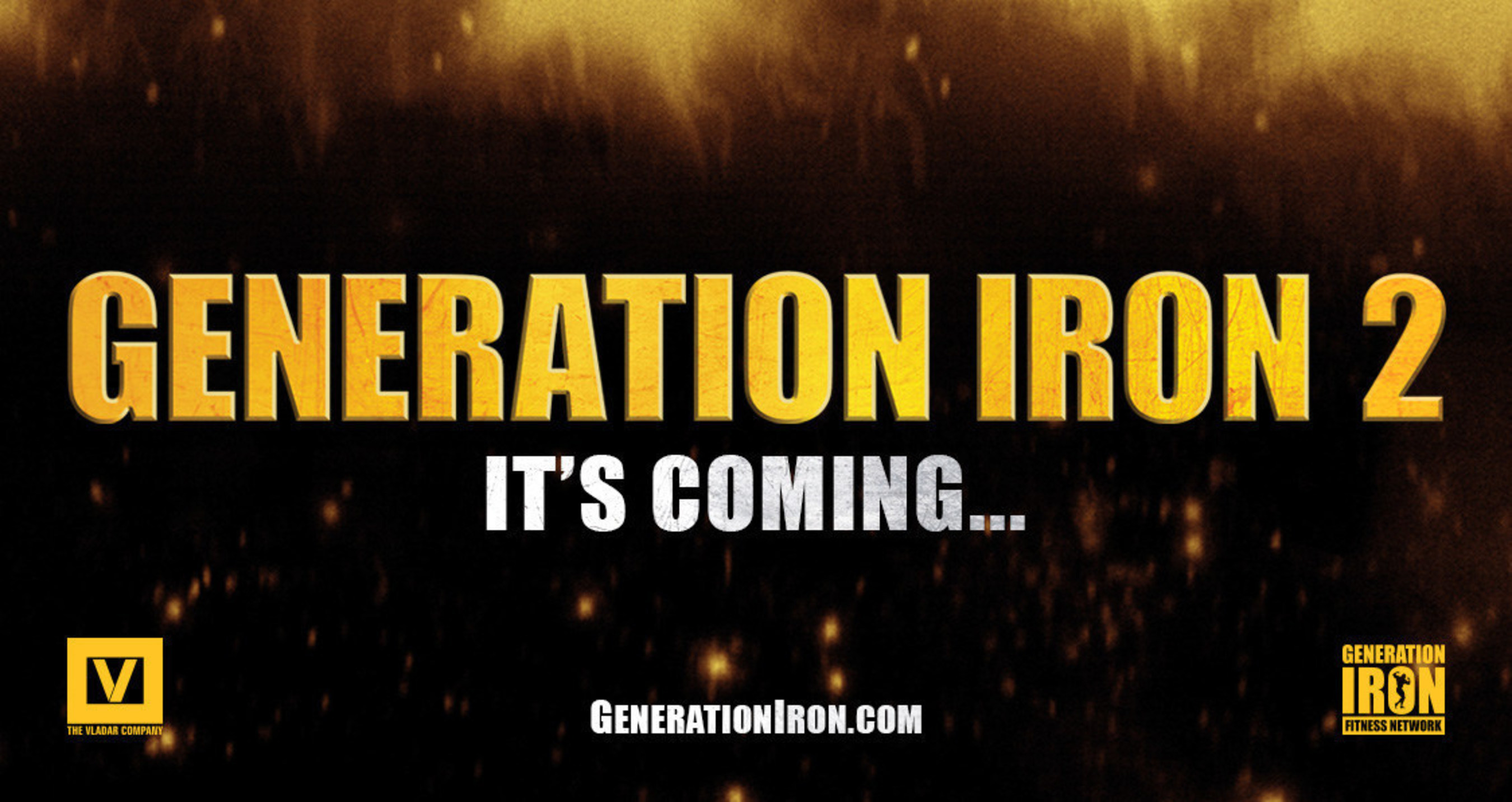 The Vladar Company and BodyPower announce Generation Iron 2
