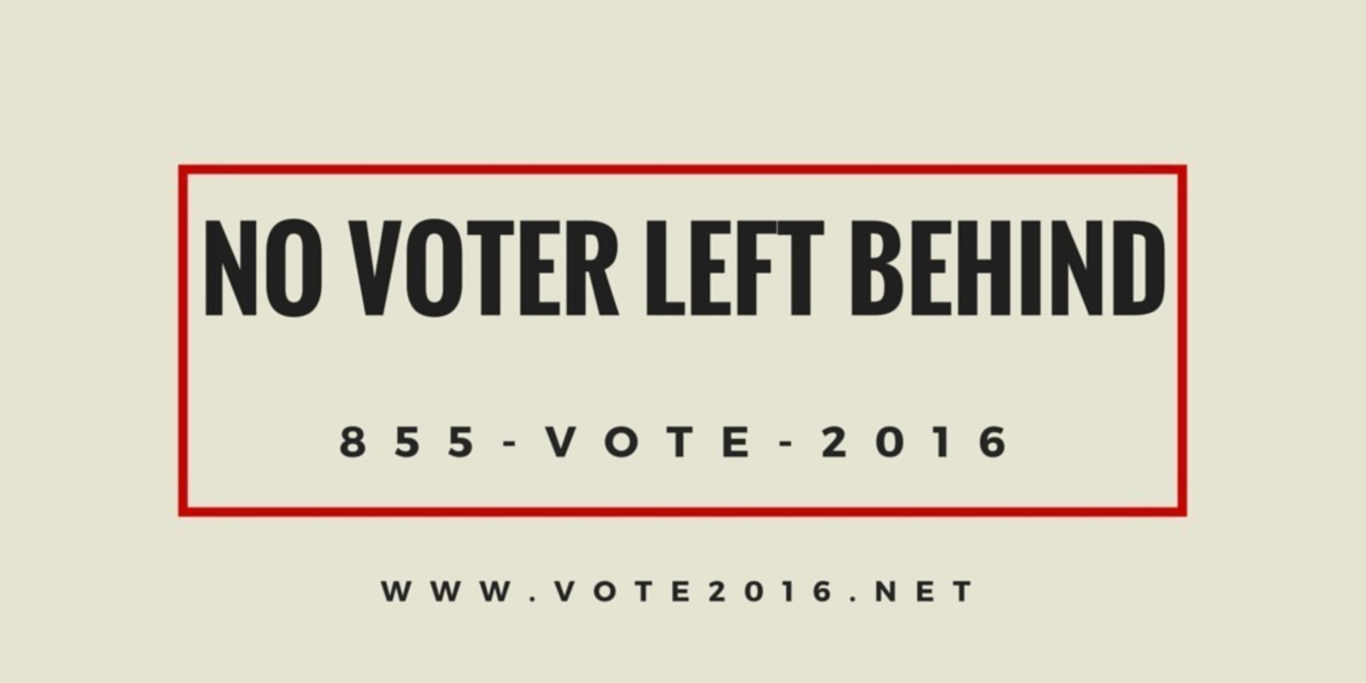 No Voter Left Behind