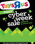 Toysrus.com to offer eight days of super Cyber Week savings