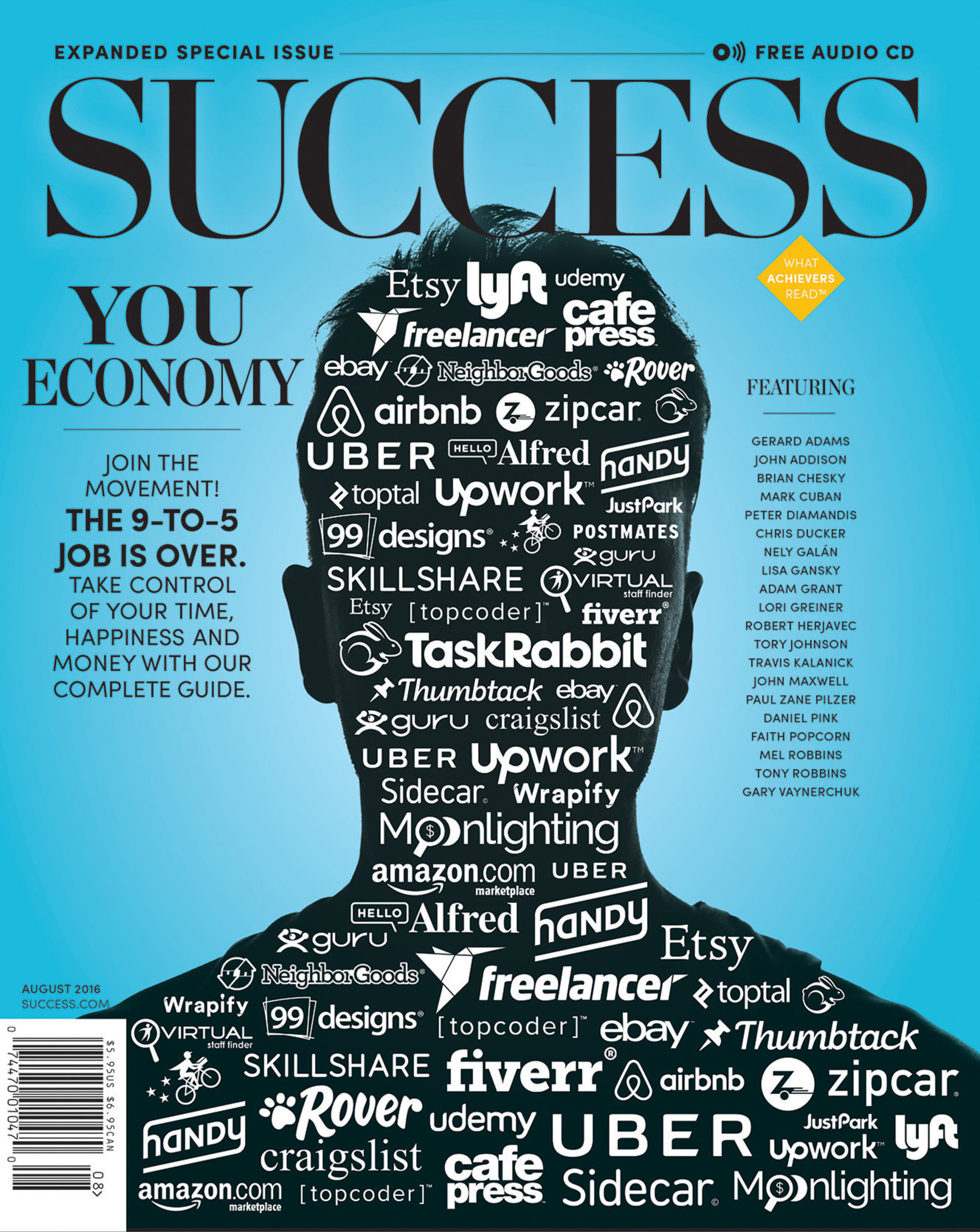 SUCCESS August issue focuses on the shift in people who opt out of the traditional economy to join the YouEconomy