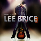 Lee Brice, the Number 1 hit and new album, I Don't Dance, available now on iTunes. (PRNewsFoto/Curb Records)