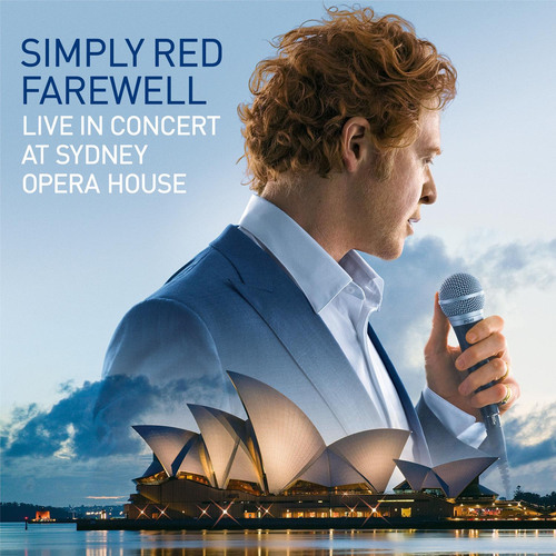 Simply Red's 'Farewell - Live In Concert At Sydney Opera House' Marks the End of an Exceptional