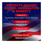 Protests Against Illegal Immigration & Amnesty Nationwide Aug 2 thru Oct 25, 2014! (PRNewsFoto/Americans for Legal Immigration)