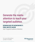 Gain Targeted Audience Attention with PR Newswire
