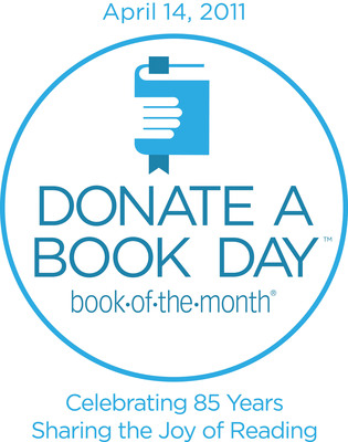BOOK-OF-THE-MONTH-CLUB LAUNCHES FIRST-EVER NATIONAL DONATE A BOOK DAY(TM).  (PRNewsFoto/Book-of-the-Month Club)