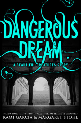 Dangerous Dream enovella by Kami Garcia & Margaret Stohl to be released December 17, 2013 from Little, Brown Books for Young Readers. (PRNewsFoto/Little, Brown Books for Young Readers)