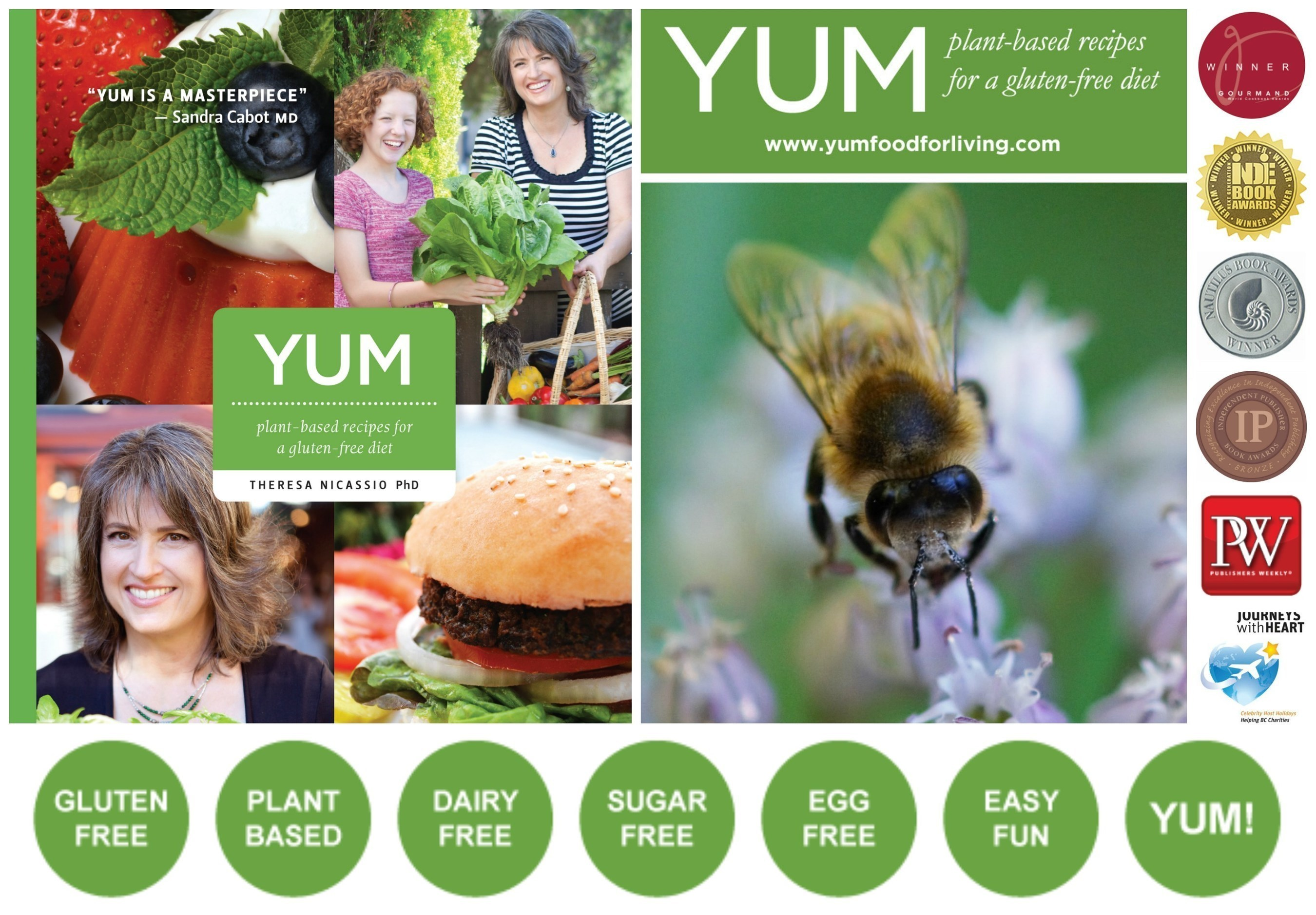 """Game-Changing Gluten-Free Cookbook 'YUM' Is Sweeping International Book Awards with Surprising Message to """"PIG-Out""""  - YUM: plant-based recipes for a gluten-free diet by Psychologist-Chef Dr.Theresa Nicassio"""