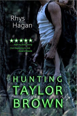 The cover to the acclaimedd novel Hunting Taylor Brown-now available on Kickstarter